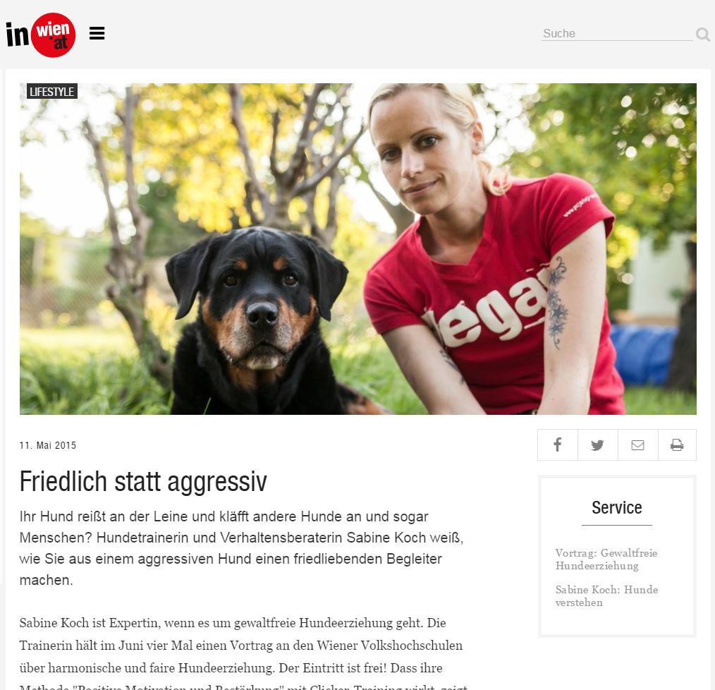 Mai 2015, inwien.at: Hundetrainerin und Verhaltensberaterin Sabine Koch weiß, wie Sie aus einem aggressiven Hund einen friedliebenden Begleiter machen